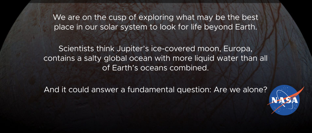 Photo of Europa, Jupiter's ice covered moon with text describing the potential for scientific research and search for life.